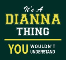 It's A DIANNA thing, you wouldn't understand !! by satro