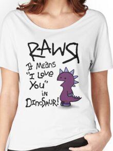 Rawr Women's Relaxed Fit T-Shirt
