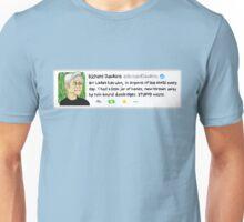 Richard Dawkins' Best Tweet Ever Unisex T-Shirt