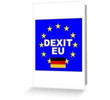 DEXIT Deutschland leave EU Greeting Card