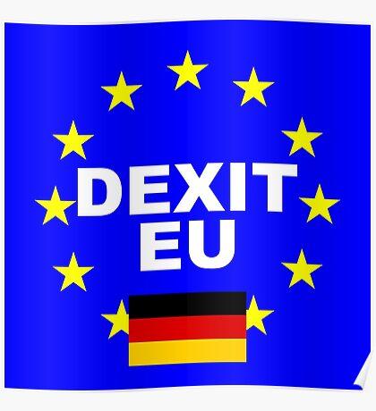 DEXIT Deutschland leave EU Poster
