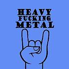 Heavy Metal by Tam Edey