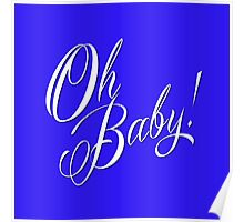 Oh Baby! Poster