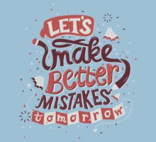 Better Mistakes T-Shirt