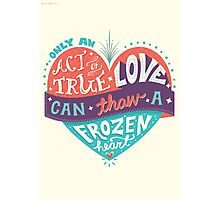 Frozen: Act of True Love Photographic Print