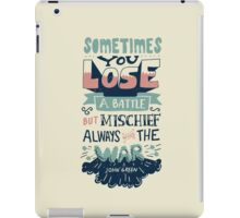 Mischief always wins the war iPad Case/Skin