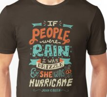 If People Were Rain, I Was Drizzle & She Was a Hurricane T-Shirt