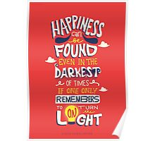 Happiness can be found even in the darkest times Poster