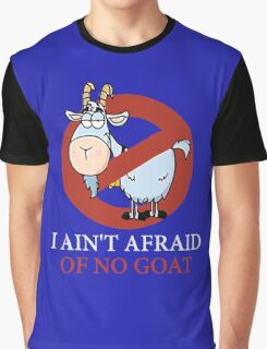 Bill murray cubs shirt - I Ain't Afraid Of No Goat Shirts Graphic T-Shirt