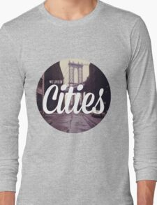 We Live In Cities - Team - Lorde Long Sleeve T-Shirt