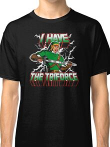 I Have the Triforce Classic T-Shirt