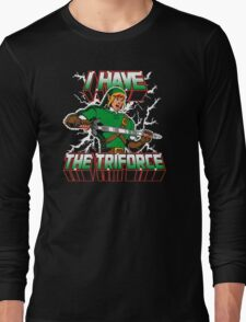 I Have the Triforce Long Sleeve T-Shirt