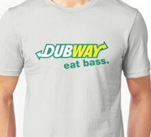 Dubway Eat Bass  Unisex T-Shirt