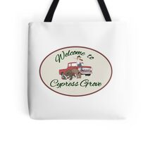 Welcome to Cypress Grove Tote Bag