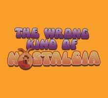 The Wrong Kind of Nostalgia by tvcream