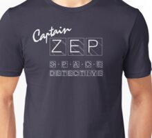 Captain Zep - Space Detective (white text) Unisex T-Shirt