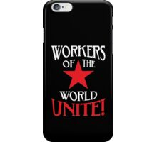 Workers of the World Unite - Red Star & Slogan iPhone Case/Skin