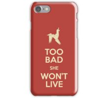 Blade Runner she won't live iPhone Case/Skin