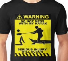 Kayak Warning! Unisex T-Shirt