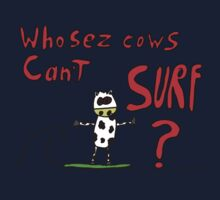 Who sez cows can't surf One Piece - Short Sleeve