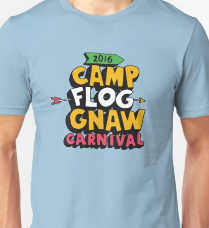 Camp Flog Gnaw Carnival Unisex T-Shirt