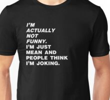 Joke's on you. Unisex T-Shirt