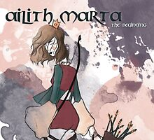 Ailith Marta - The Beginning by cristinabarba
