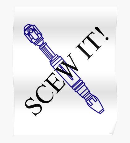 Screw It Poster