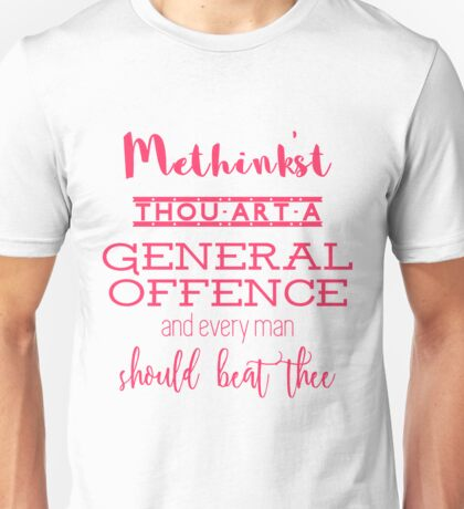 """""""Thou art a general offence"""" Shakespeare insult Unisex T-Shirt"""