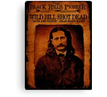 Wild Bill Hickok Deadwood Design Canvas Print