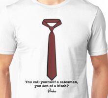 You Call Yourself a Salesman? Unisex T-Shirt