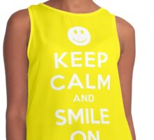 KEEP CALM AND SMILE ON Contrast Tank