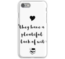 """""""A plentiful lack of wit"""" Shakespeare insult iPhone Case/Skin"""