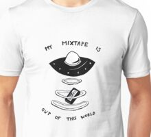 My Mixtape is Out of this World Unisex T-Shirt