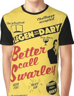 Better Call Swarley Graphic T-Shirt