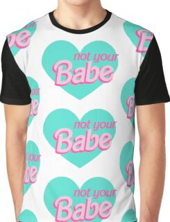 Not Your Babe Hearts Graphic T-Shirt