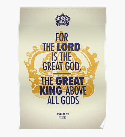 Psalm 95 verse 3 Poster