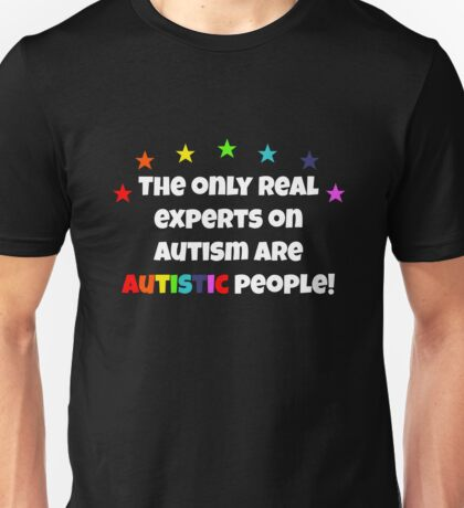 The Real Experts on Autism T-Shirt