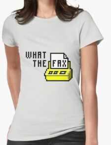 What the fax!?! Womens Fitted T-Shirt