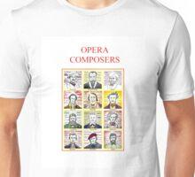 12 Opera Composers Unisex T-Shirt