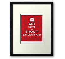 GET IRATE Framed Print