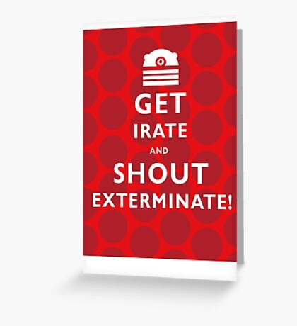 GET IRATE Greeting Card