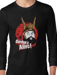 Gordon's Alive! Long Sleeve T-Shirt