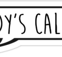Daddy's Calling - Thomas Jefferson - Hamilton Musical Sticker