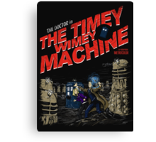 The Timey Wimey Machine Canvas Print