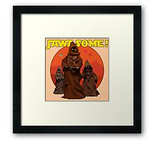 Jawasome!  Framed Print