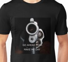 Go Ahead Punk, Make My Day Unisex T-Shirt
