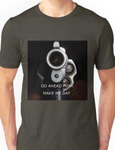 Go Ahead Punk, Make My Day Unisex T-Shirt