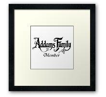 Addams Family Member Framed Print