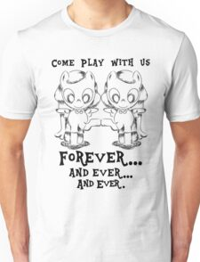 Come play.. Unisex T-Shirt